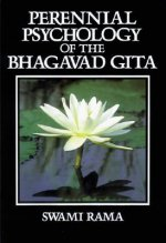 Perennial Psychology of the Bhagavad-Gita