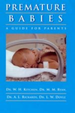 Premature Babies: a Guide for Parents