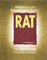 Rat: Photomanual and Dissection Guide