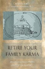 Retire Your Family Karma