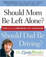 Should Mom be Left Alone?