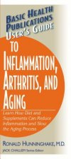 User's Guide to Inflammation, Arthritis, and Aging