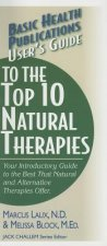 User's Guide to the Top Natural Therapies