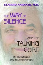 Way of Silence and the Talking Cure