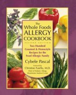 Whole Foods Allergy Cookbook
