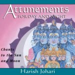 Attunements for Day and Night