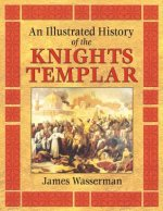 Illustrated History of the Knights Templar