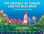 Journey of Tunuri and the Blue Dear