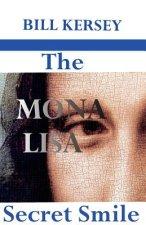 Mona Lisa Secret Smile
