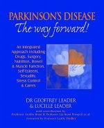 Parkinson's Disease - the Way Forward!