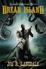 Dread Island: A Classics Mutilated Tale