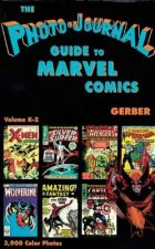 Photo-Journal Guide to Marvel Comics