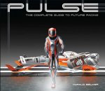 PULSE COMPLETE GUIDE TO FUTURE RACING