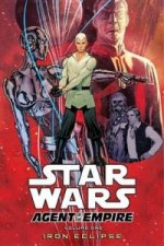 Star Wars: Agent of the Empire Volume 1 - Iron Eclipse