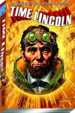 Time Lincoln Volume 1: Fate of the Union TP