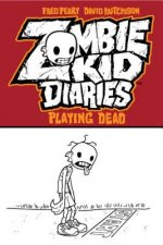 Zombie Kid Diaries Volume 1: Playing Dead