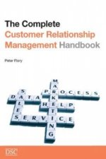 Complete Customer Relationship Management (CRM) Handbook