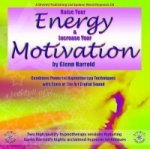 Raise Your Energy and Motivation