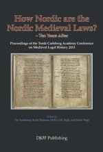 How Nordic are the Nordic Medieval Laws - Ten Years Later