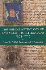 Mercat Anthology of Early Scottish Literature 1375-1707