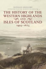 History of the Western Highlands and Isles of Scotland
