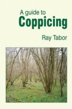 Guide to Coppicing