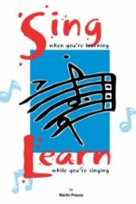 Sing When You're Learning... Learn While You're Singing