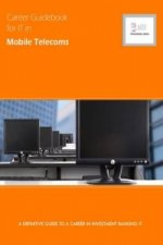 Career Guidebook for IT in Mobile Telecoms
