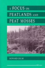 Focus on Peatlands and Peat Mosses