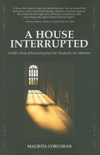 House Interrupted