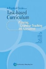 Practical Guide to a Task-Based Curriculum