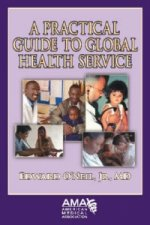 Practical Guide to Global Health Services
