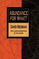 Abundance for What?
