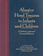 Abusive Head Trauma in Infants and Children