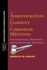 Administration and Conduct of Corporate Meetings