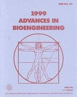 1999 Advances in Bioengineering