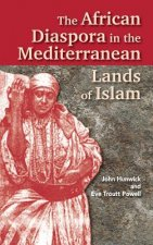 African Diaspora in the Mediterranean Lands of Islam