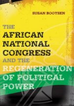African National Congress and the regeneration of political power
