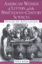 American Women of Letters and the Nineteenth-century Sciences