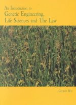 Introduction to Genetic Engineering, Life Sciences and the Law