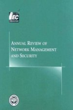 Annual Review of Network Management and Security