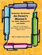 Asperger Syndrome an Owner's Manual Two