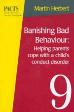 Banishing Bad Behaviour