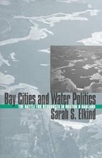Bay Cities and Water Politics