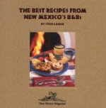Best Recipes From New Mexico's B&Bs