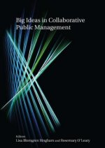 Big Ideas in Collaborative Public Management
