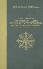 Biography of the Tripitaka Master of the Great Ci'en Monastery of the Great Tang Dynasty