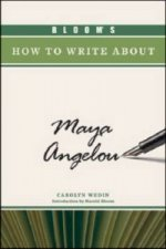 Bloom's How to Write About Maya Angelou