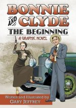 Bonnie and Clyde - the Beginning