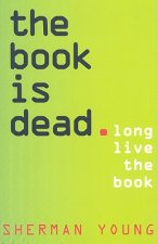 Book is Dead (Long Live the Book)